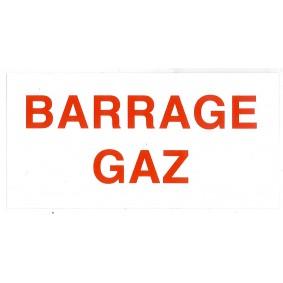 """Etiquette rigide Blanc/Rouge L150 x H75 """"BARRAGE GAZ"""""""