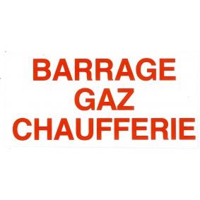 """Etiquette rigide Blanc/Rouge L150 x H75 """"BARRAGE GAZ CHAUFFERIE"""""""